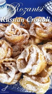 Just like babushka made... This rose-shaped, sweet, crispy, deep fried pastry dessert is also known as Angel Wings, Crostoli, Faworki, Raderkuchen, Bugnes, Hvorost and more - Hvorost Rozantsi (Розанцы)
