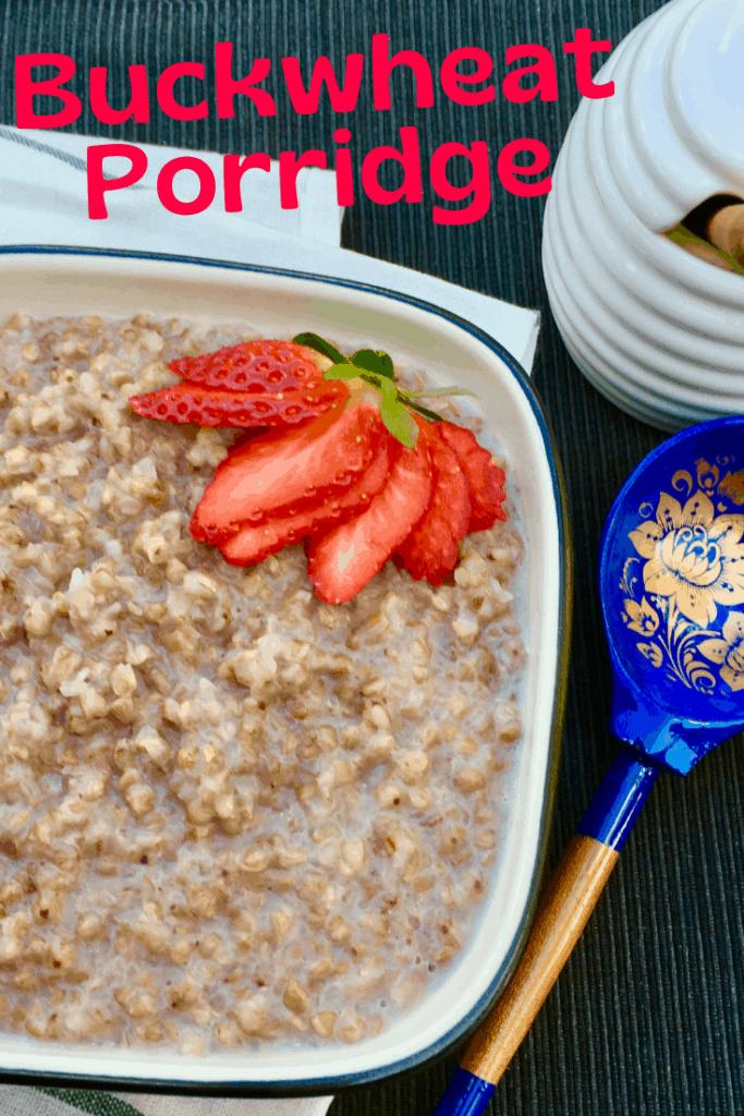 Buckwheat Porridge a breakfast kasha from Russia and Eastern Europe