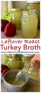 homemade turkey broth made from leftovers