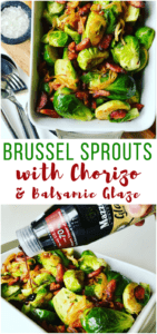 These Chorizo Brussel Sprouts are so easy to make and full of flavor. A perfect side dish for your Christmas, Thanksgiving or holiday celebration table - Sauteed Brussel Sprouts with Chorizo and Balsamic Glaze